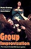 Group Improvisation, Peter Campbell Gwinn and Charna Halpern, 156608086X