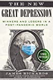 The New Great Depression: Winners and Losers in a