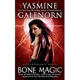 Bone Magic (Otherworld, Book 7) by Yasmine Galenorn (11-Mar-2010) Mass Market Paperback