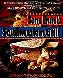 Jane Butel's Southwestern Grill, Jane Butel and Gordon McMeen, 1557882428