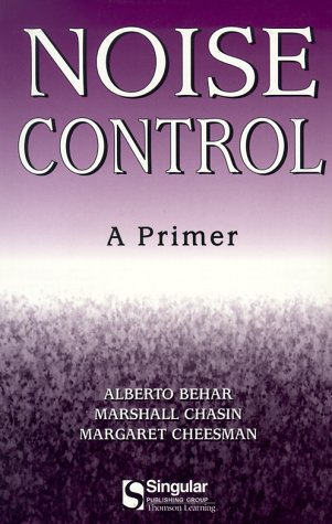 Noise Control: A Primer (Aa Singular Audiology Text)