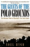 The Giants of the Polo Grounds, Noel Hynd, 0878339094