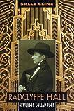 Radclyffe Hall, Sally Cline, 0879518316