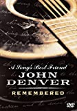 A Song's Best Friend: John Denver Remembered