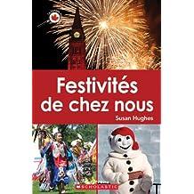 Le Canada vu de près : Festivités de chez nous