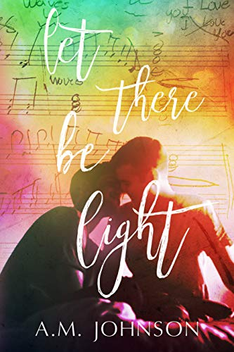 Let There Be Light (Twin Hearts  Book 1)