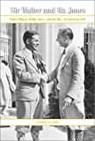 img - for Sir Walter and Mr. Jones: Walter Hagen, Bobby Jones, and the Rise of American Golf book / textbook / text book
