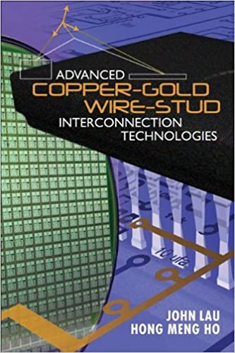 Advanced Copper-Gold Wire-Stud Interconnection Technologies 1st Edition