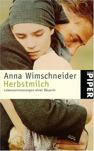 Herbstmilch Lebenserinnerungen Einer Bauerin Bookcrossing Com