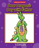 img - for Dear Dragon's Day with Father (Beginning-To-Read) book / textbook / text book