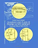 img - for Drawings and Plans of Frank Lloyd Wright: The Early Period (1893-1909) (Dover Architecture) book / textbook / text book
