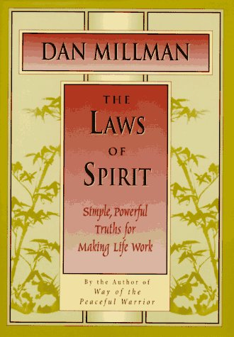 The Laws of Spirit: Simple, Powerful Truths for Making Life Work by Brand: H. J. Kramer