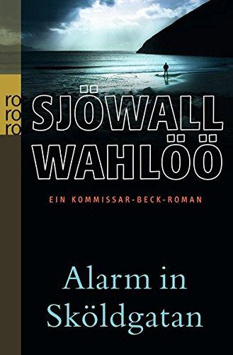 Maj Sjöwall / Per Wahlöö - Alarm in Sköldgatan (Martin Beck ermittelt, Band 5)
