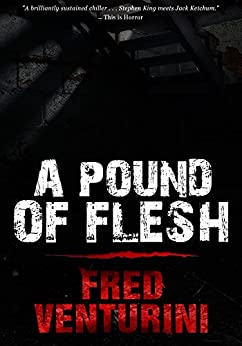 A Pound of Flesh by [Venturini, Fred]