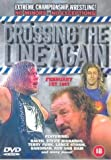 Extreme Championship Wrestling: Crossing The Line Again [DVD]