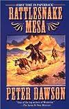 Rattlesnake Mesa, Peter Dawson, 0843951176