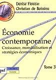 Économie contemporaine : Tome 3, Croissance, mondialisation et stratégies économiques
