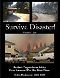 Survive Disaster! Realistic Preparedness Advice From Someone Who Has Been There