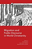 Migration and Public Discourse in World