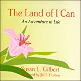 The Land of I Can, Susan Gilbert, 0970018703