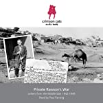 Private Rawson's War: Letters from the Middle East 1942-1946 | Tony Rawson
