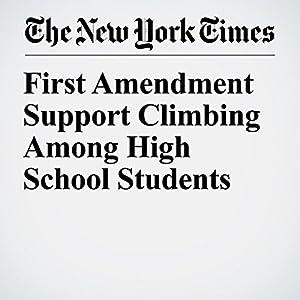 First Amendment Support Climbing Among High School Students