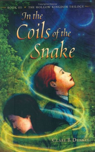 In the Coils of the Snake: Book III -- The Hollow Kingdom Trilogy PDF