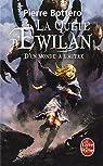 La quête d'Ewilan, tome 1 : D'un monde à l'autre par Bottero