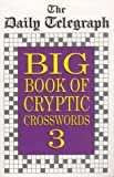 Daily Telegraph Big Book Cryptic Crosswords 3