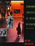 Elementary Statistics in Social Research, Levin, Jack and Fox, James A., 0673981177