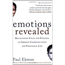 By Paul Ekman - Emotions Revealed: Recognizing Faces and Feelings to Improve Communication and Emotional Life (2nd second edition)