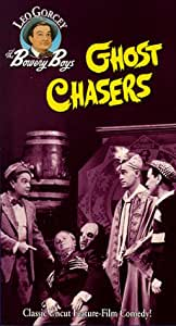 Bowery Boys: Ghost Chasers [VHS]