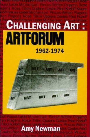Read Online Challenging Art-C: Artforum, 1962-1974 PDF ePub fb2 ebook
