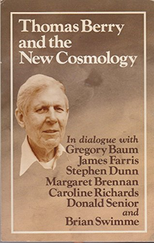 Thomas Berry and the New Cosmology