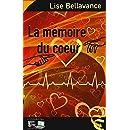 La mémoire du coeur (French Edition)