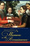 Encyclopedia of Women in the Renaissance, , 1851097724