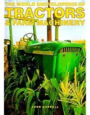 The World Encyclopedia of Tractors & Farm Machinery
