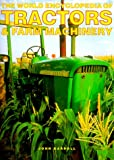 World Encyclopedia of Tractors and Other Farm Machinery, Anness Publishing Staff and John Carroll, 0754803570