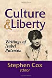 Culture and Liberty: Writings of Isabel Paterson