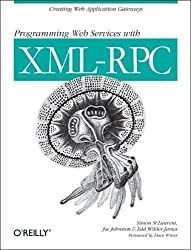 Programming Web Services with XML-RPC (O'Reilly Internet Series)