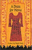 A Dress for Mona, Mark Perry, 1931492026
