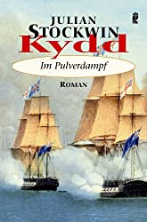 Kydd - Im Pulverdampf (Ein Kydd-Roman, Band 8)
