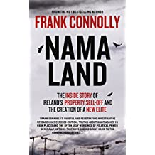NAMA-Land: The Inside Story of Ireland's Property Sell-off and The Creation of a New Elite