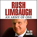 Rush Limbaugh: An Army of One | Zev Chafets