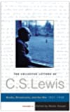 The Collected Letters of C. S. Lewis, Volume II: Books, Broadcasts, and the War 1931-1949