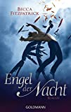 """Engel der  Nacht 1: Roman (Die """"Engel der Nacht""""-Serie, Band 1)"""