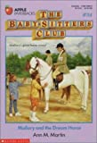 img - for Mallory and the Dream Horse (The Baby-Sitters Club #54) book / textbook / text book