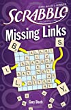 SCRABBLE Missing Links, Gary Disch, 1402777213