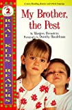 img - for My Brother, The Pest (Real Kids Readers Series) book / textbook / text book