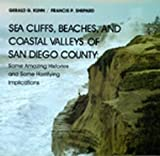 Sea Cliffs, Beaches, and Coastal Valleys of San Diego County, Gerald G. Kuhn and Francis P. Shepard, 0520074335